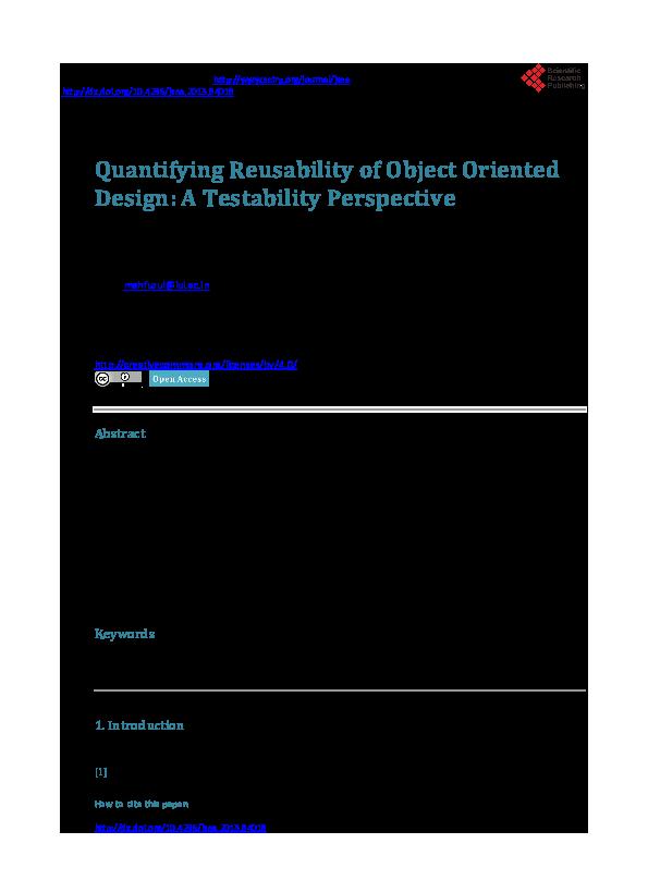 Pdf Quantifying Reusability Of Object Oriented Design A Testability Perspective Mahfuz Huda Academia Edu