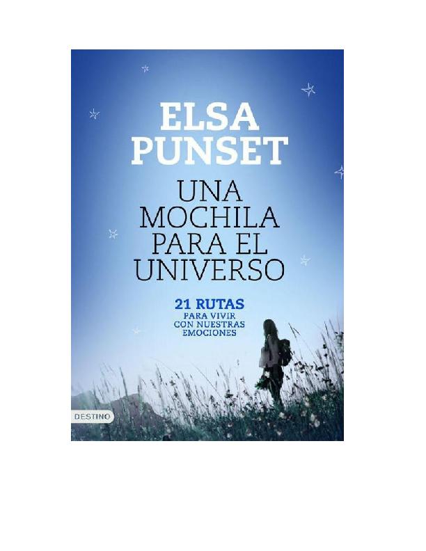 Doc Una Mochila Para El Universo 21 Rutas P Elsa Punset