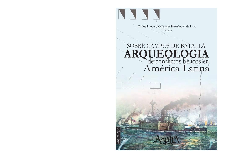 9bcc8a156 Sobre campos de batalla  arqueología de conflictos bélicos en ...