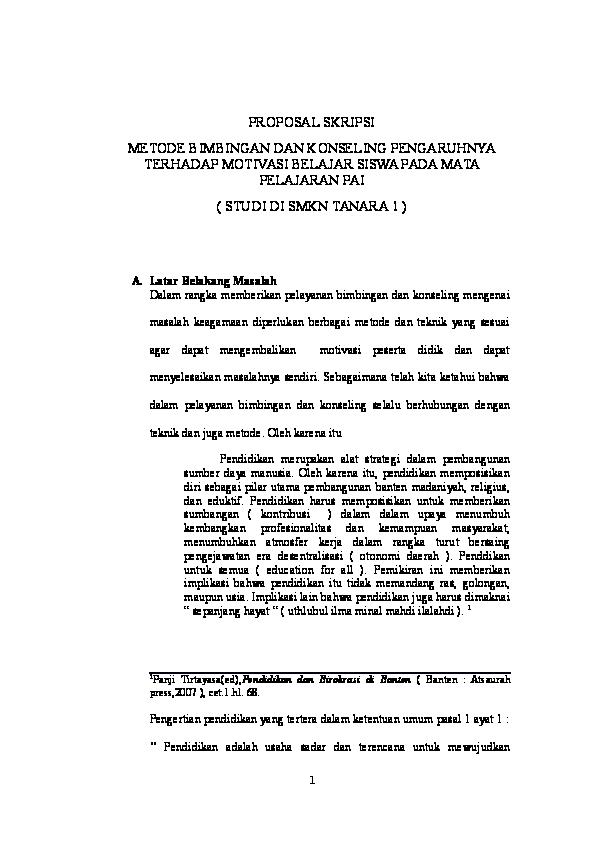 Doc Proposal Skripsi Metode Bimbingan Dan Konseling Pengaruhnya Terhadap Motivasi Belajar Siswa Di Smkn 1 Tanara Adi Munadi Academia Edu