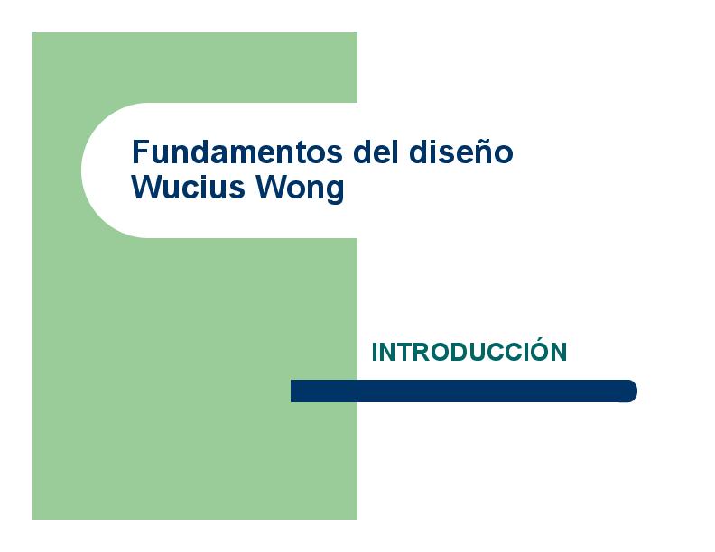 Pdf Fundamentos Del Diseño Wucius Wong Introducción Téxun Galería Academia Edu