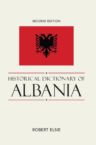 PDF) HISTORICAL DICTIONARY OF ALBANIA | Erlet Shaqe - Academia edu