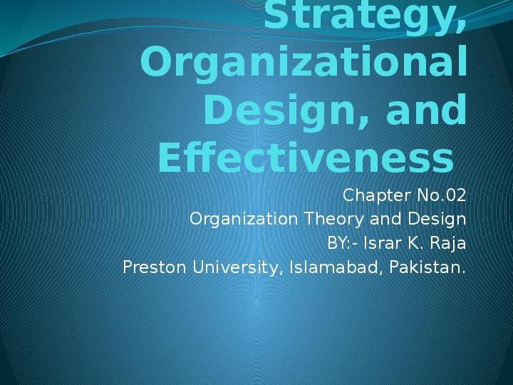 Ppt Strategy Organizational Design And Effectiveness Israr Raja Academia Edu