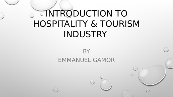 PPT) Introduction to Tourism and Hospitality | Emmanuel Gamor