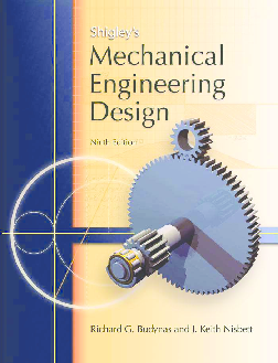 Pdf Mechanical Engineering Design Shigley S Ganda Book Academia Edu
