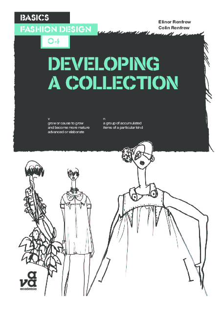 Pdf Basics Fashion Design 04 Developing A Collection Regina Abunagimova Academia Edu