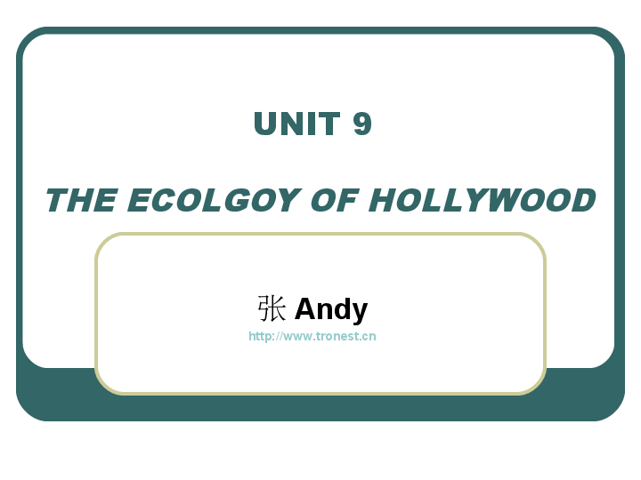 PPT) Unit 9 The Ecology of Hollywood | Phạm Bình - Academia edu