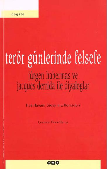 Pdf Giovanna Borradori Jurgen Habermas Ve Jacques Derrida Ile