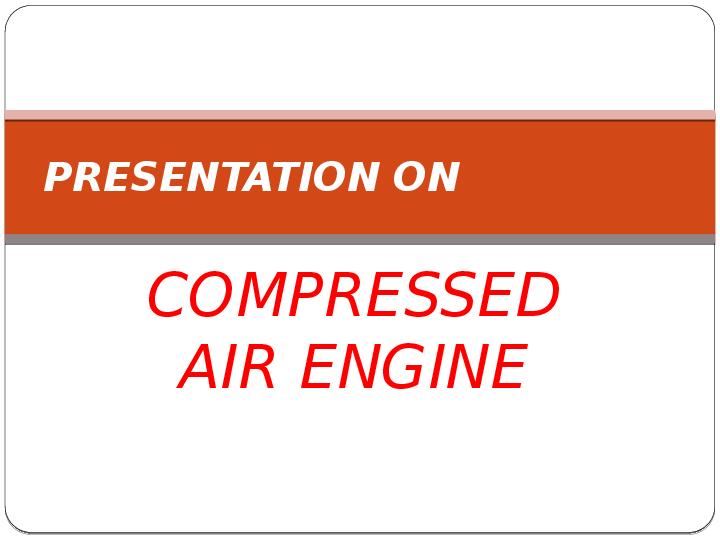 PPT) Air compressor engine ppt | ankit sharma - Academia edu