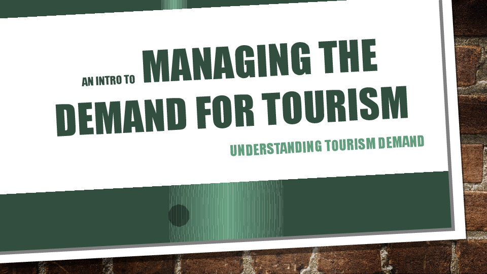 PPT) Tourism Demand | Emmanuel Gamor - Academia edu