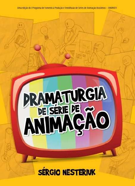 Pdf Dramaturgia De Serie De Animacao Sergio Nesteriuk