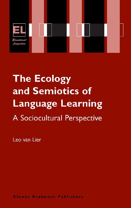 875f26353a6 Leo van Lier The Ecology and Semiotics of Langua Book Fi org 1 ...