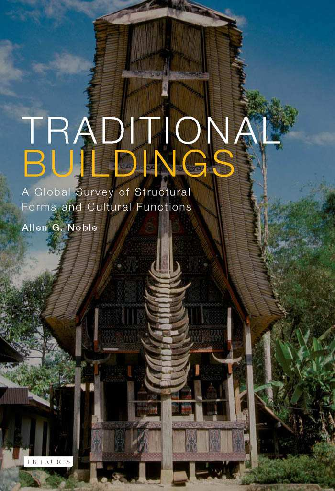 Allen G Noble Traditional Buildings A Global Sbook Zz Org