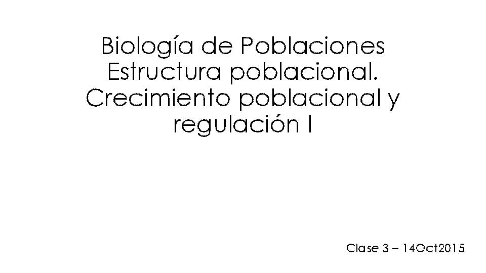 Pdf Biología De Poblaciones Estructura Poblacional