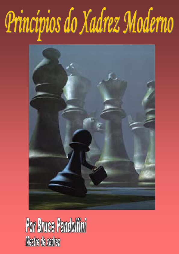 Princípios do xadrez moderno - Bruce Pandolfini  6e8a63d59bd