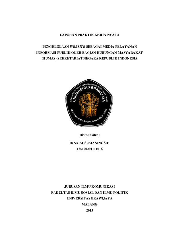 Pdf Pengelolaan Website Sebagai Media Pelayanan Informasi Publik Oleh Bagian Hubungan Masyarakat Humas Sekretariat Negara Republik Indonesia Irna Kusumaningsih Academia Edu
