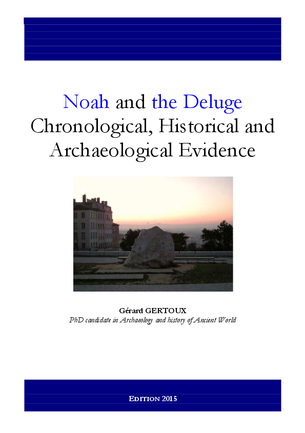 Pdf Noah And The Deluge Chronological Historical And Archaeological Evidence Gerard Gertoux Academia Edu