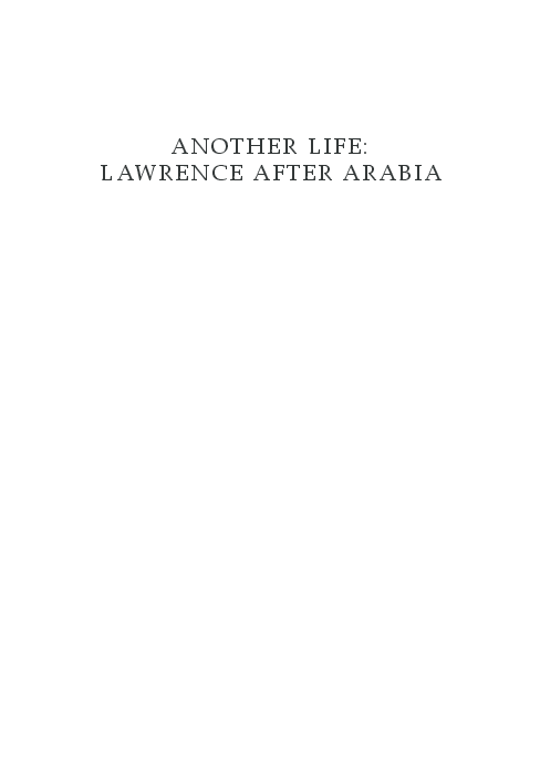 f203062a1024f PDF) Another Life  Lawrence After Arabia