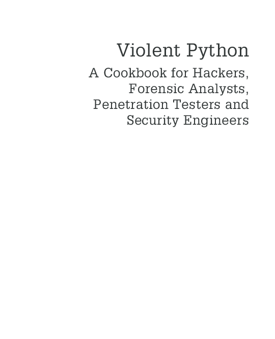 PDF) Violent Python A Cookbook for Hackers Forensic Analysts
