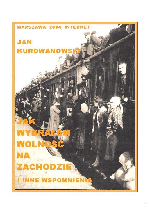 3f98db636f570 PDF) Jak wybralem wolnosc na zachodzie   Kazimierz Klimek - Academia.edu