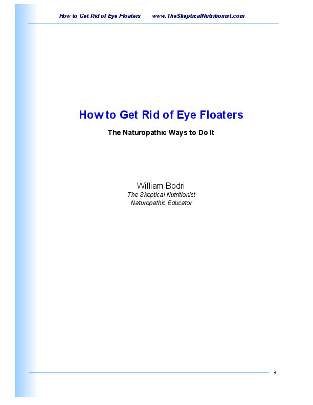 PDF) How to Get Rid of Eye Floaters -The Naturopathic Waysto Do It