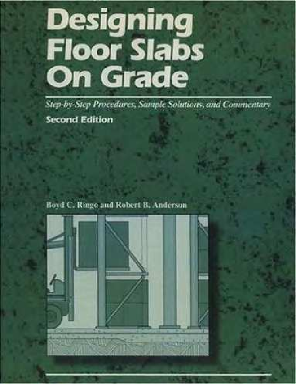 PDF) 57448989-Designing-Floor-Slabs-on-Grade-by-Boyd-c-Ringo-Robert