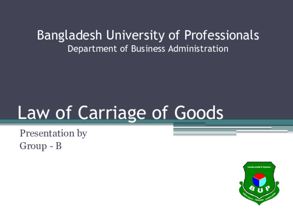 PPT) Presentation on Law of Carriage of Goods Final | Nippon