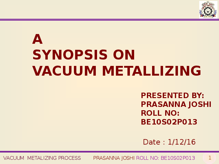 PPT) Metalizing process | Prasanna Joshi - Academia edu