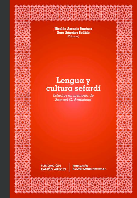 PDF) Lengua y cultura sefardí. Estudios en memoria de Samuel G ... 9f2b1c11fb5