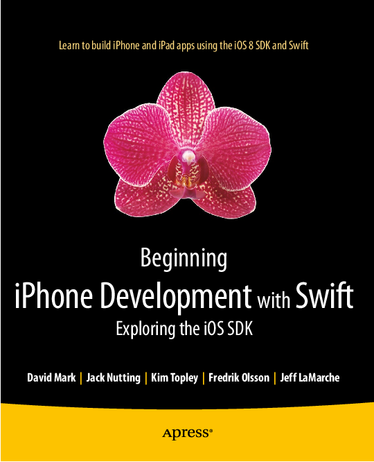 PDF) Beginning i Phone Development with Swift Exploring the i OS SDK