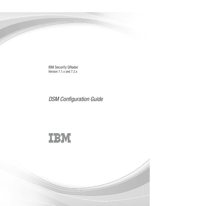 PDF) IBM Security QRadar DSM Configuration Guide | Ashish