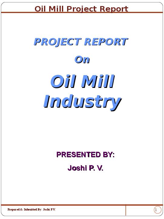 PPT) Oil Mill Project Report Joshi PV | Prasanna Joshi