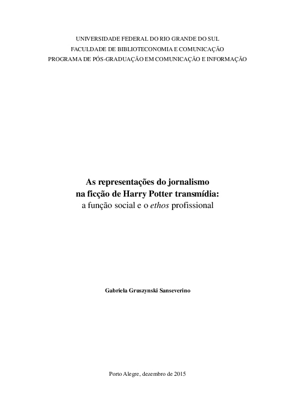 740b79784a9bc As representações do jornalismo na ficção de Harry Potter transmídia   a  função social e o ethos profissional   Gabriela Gruszynski Sanseverino -  Academia. ...