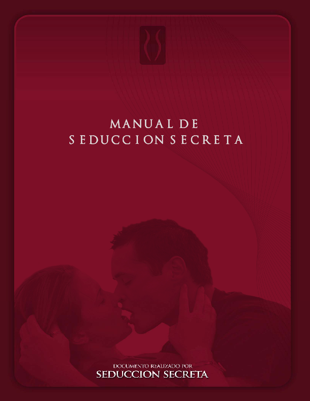 Pdf Manual Seduccion Secreta Iván Espinoza Academia Edu