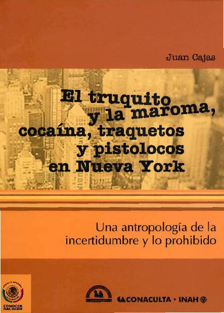 Juan Cajas El Truquito Y La Maroma Cocaínatraquetos Y Pistolocos