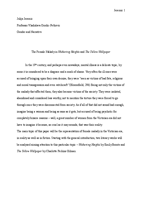 Essay On Characteristics Of A Good Leader  Light In August Essay also Trifles By Susan Glaspell Essay Doc Female Malady In Wuthering Heights And The Yellow  Essay Writers Uk