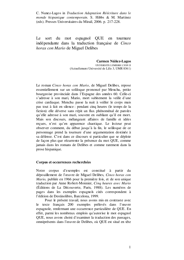 Pdf Le Sort Du Mot Espagnol Que En Tournure Independante Dans La Traduction Francaise De Cinco Horas Con Mario De Miguel Delibes Carmen Nunez Lagos Academia Edu