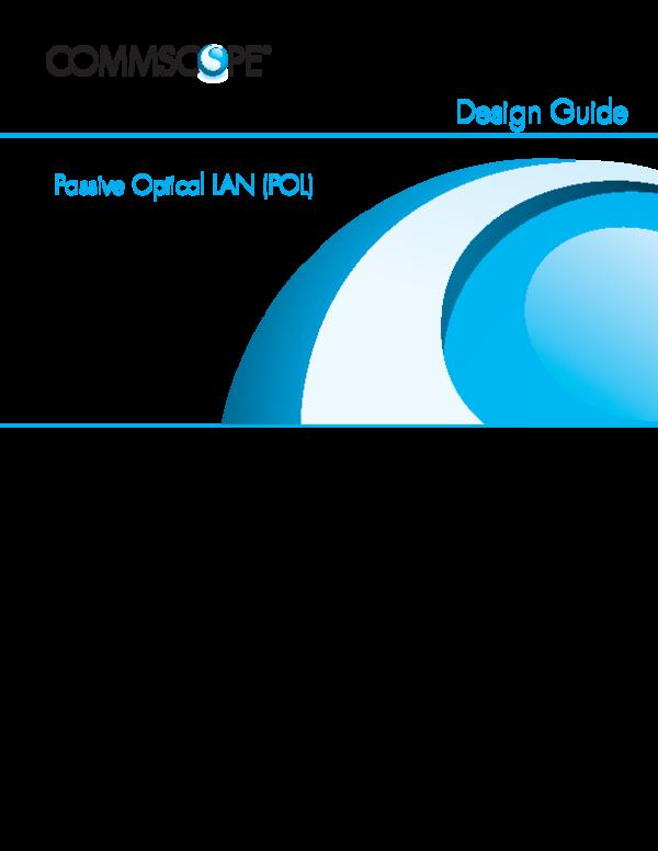 PDF) Design Guide Passive Optical LAN (POL | Ari titik - Academia edu