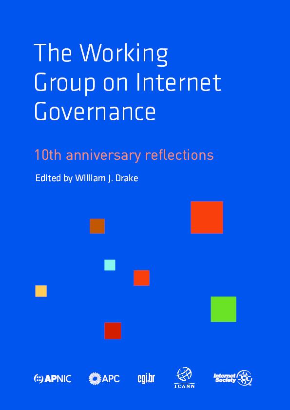 PDF) Drake, William J , (ed ) 2016  The Working Group on Internet