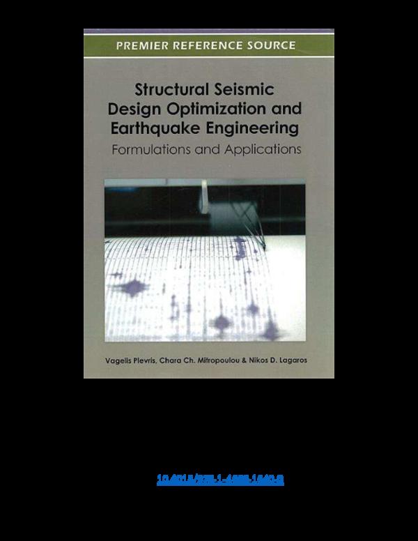 Pdf Structural Seismic Design Optimization And Earthquake Engineering Nikos Lagaros Academia Edu