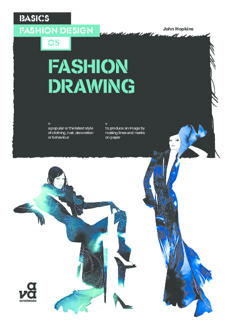 Pdf 1 Basic Fashion Design Fashion Drawing John H Julia Tereshenko Academia Edu