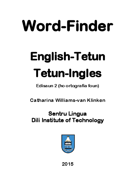 PDF) Word-Finder English-Tetun Tetun-Ingles | Catharina Williams-van