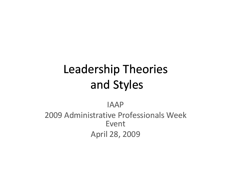 PDF) Leadership Theories and Styles IAAP 2009 Administrative