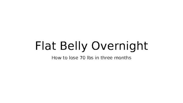 Flat Belly Overnight >> Ppt Flat Belly Overnight Herbert Baker Academia Edu