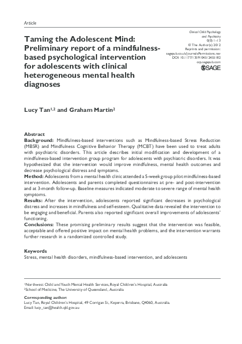 Pdf Taming The Adolescent Mind Preliminary Report Of A Mindfulness Based Psychological Intervention For Adolescents With Clinical Heterogeneous Mental Health Diagnoses Graham Martin And Lucy B G Tan Academia Edu