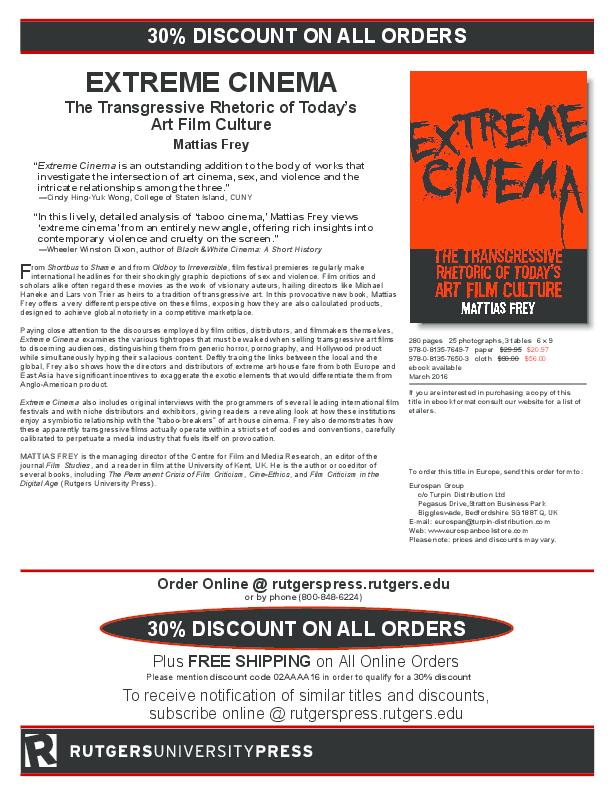 Pdf Extreme Cinema The Transgressive Rhetoric Of Today S Art Film Culture Mattias Frey Academia Edu