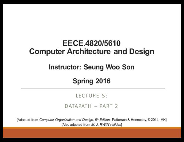 Pdf Eece 4820 5610 Computer Architecture And Design Instructor Seung Woo Son Spring 2016 Anna Grishina Academia Edu