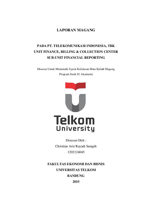 Pdf Laporan Magang Pada Pt Telekomunikasi Indonesia Tbk Unit Finance Billing Collection Center Sub Unit Financial Reporting Christian Saragih Academia Edu