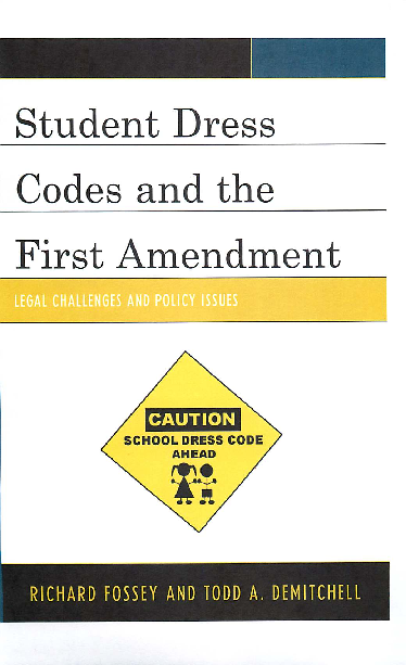 PDF) Student Dress Codes and the First Amendment: Legal