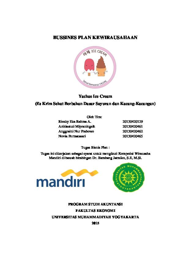 Pdf Bussines Plan Kewirausahaan Yachae Ice Cream Es Krim Sehat Berbahan Dasar Sayuran Dan Kacang Kacangan Beauty In The Paradise Academia Edu